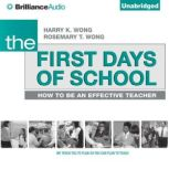 The First Days of School How to Be an Effective Teacher, 4th Edition, Harry K. Wong