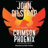Crimson Phoenix, John Gilstrap