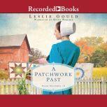 A Patchwork Past, Leslie Gould