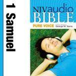Pure Voice Audio Bible - New International Version, NIV (Narrated by George W. Sarris): (08) 1 Samuel, Zondervan