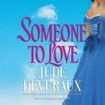Someone to Love, Jude Deveraux