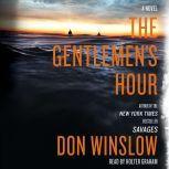The Gentlemen's Hour, Don Winslow