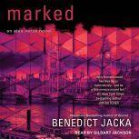 Marked, Benedict Jacka