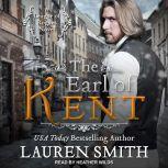 The Earl of Kent, Lauren Smith