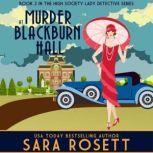 Murder at Blackburn Hall, Sara Rosett
