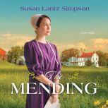 Mending, The, Susan Lantz Simpson