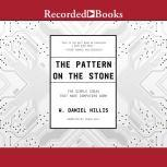 The Pattern on The Stone The Simple Ideas That Make Computers Work, W. Daniel Hillis