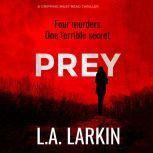 Prey, L.A. Larkin