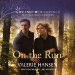 On the Run, Valerie Hansen