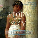 Storm in the Sky, Libbie Hawker