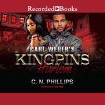 Carl Weber's Kingpins Harlem, C.N. Phillips