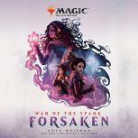 War of the Spark: Forsaken (Magic: The Gathering), Greg Weisman
