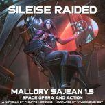 Sileise Raided Space Opera and Action, Philippe Mercurio