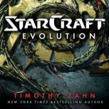 StarCraft: Evolution, Timothy Zahn