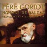 Pere Goriot, Le, Honore De Balzac