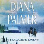 Maggie's Dad, Diana Palmer
