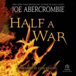 Half A War, Joe Abercrombie