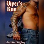 Viper's Run, Jamie Begley