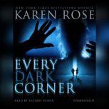 Every Dark Corner, Karen Rose