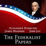The Federalist Papers, James Madison