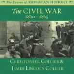 The Civil War, Christopher Collier; James Lincoln Collier