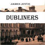 Dubliners , James Joyce