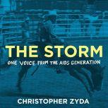 The Storm One Voice from the AIDS Generation, Christopher Zyda