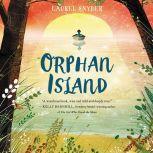 Orphan Island, Laurel Snyder