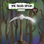 The Dead Speak Adventure Stories for Kids, Jeff Child