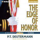 The Edge of Honor, P. T. Deutermann