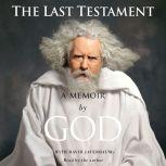 The Last Testament A Memoir, God
