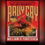 Rally Cry, William R. Forstchen