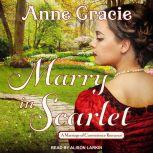 Marry in Scarlet, Anne Gracie