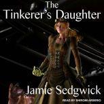 The Tinkerer's Daughter, Jamie Sedgwick