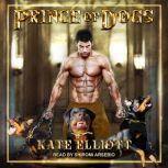 Prince of Dogs, Kate Elliott