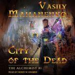 City of the Dead, Vasily Mahanenko