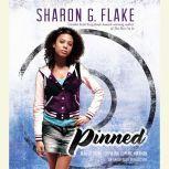 Pinned, Sharon Flake