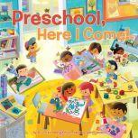 Preschool, Here I Come!, D.J. Steinberg