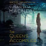 The Queen's Accomplice A Maggie Hope Mystery, Susan Elia MacNeal