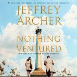 Nothing Ventured, Jeffrey Archer
