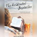 The Accidental Bestseller, Wendy Wax