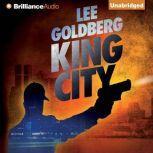 King City, Lee Goldberg