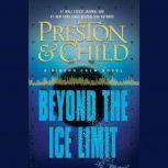 Beyond the Ice Limit A Gideon Crew Novel, Douglas Preston