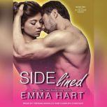 Sidelined, Emma Hart