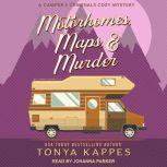 Motorhomes, Maps, & Murder, Tonya Kappes