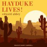 Hayduke Lives!, Edward Abbey