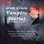 Great Classic Vampire Stories Seven Chilling Tales, various authors
