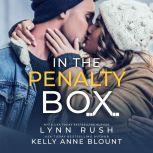 In the Penalty Box, Lynn Rush/Kelly Anne Blount