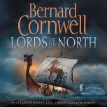 Lords of the North, Bernard Cornwell