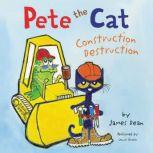 Pete the Cat: Construction Destruction, James Dean